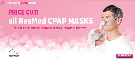 Price cut on all ResMed CPAP Masks